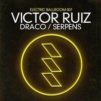 Victor Ruiz - Draco (teaser) by VictorRuiz on SoundCloud