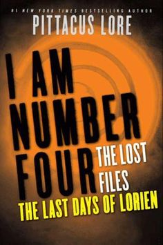 #CoverReveal The Last Days of Lorien (Lorien Legacies: The Lost Files #5)  by Pittacus Lore. Expected publication: April 9th 2013 by HarperCollins. Expected publication: April 9th 2013 by HarperCollins