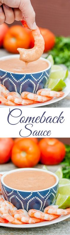 This Comeback Sauce is SO GOOD!!! You'll be back for more, guaranteed!