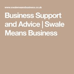 Business Support and Advice | Swale Means Business