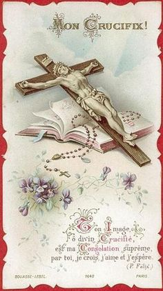 MON CRUCIFIX ! what a beautiful picture. this one is going in my prayer book