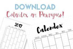 Free Printable - Calendex em Português - Download Grátis / Blog Serotonina by Maria Lowen