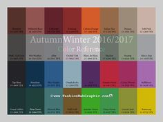These are some colors that are expected to be seen for the AW 2016/2017 trend forecasting. This helps to give an idea as to what colors will be most popular. Although there are the fall neutrals, there are also some unusually brighter colors that may be used for patterns or accesssories.