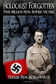 """""""Holocaust Forgotten - Five Million Non-Jewish Victims (Volume by Terese Pencak Schwartz Reading Lists, Book Lists, Holocaust Books, Love Book, This Book, Books To Read, My Books, Cool Books, Literatura"""