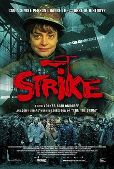 Strike (Strajk - Die Heldin von Danzig) (2007)  Polish/German An ordinary working woman helps to spark a revolution in this historical drama inspired by a true story. Agnieszka Kowalska (Katharina Thalbach) has been working as a welder in the shipyards of Gdansk, Poland, since 1950, struggling to support her son since divorcing her husband.