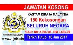 Jawatan Kosong Kastam DiRaja Malaysia (KDRM) (16 Januari 2017)   Kerja Kosong Kastam DiRaja Malaysia (KDRM) Januari 2017  Permohonan adalah dipelawa kepada warganegara Malaysia bagi mengisi kekosongan jawatan di Kastam DiRaja Malaysia (KDRM) Januari 2017 seperti berikut:- 1. Penguasa Kastam WK41 - 150 Kekosongan  MUAT TURUN SYARAT KELAYAKANPERMOHONAN ONLINE  Semua permohonan jawatan hendaklah dibuat melalui sistem Online SPA melalui pautan dibawah. Bagi permohonan kali pertama pemohon perlu…