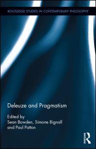 Deleuze and Pragmatism (Hardback) - Routledge