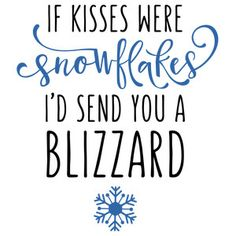 Silhouette Design Store: If Kisses Were Snowflakes