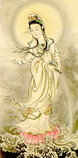 Kuan Yin, the bodhisattva of compassion who hears the cries of the world