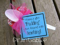 Printable- PDF- Pudding your Heart into Teaching- Teacher Appreciation Idea #appreciationgifts