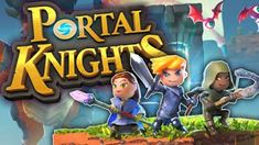 Download free direct Portal Knights  is a Adventure game for android  Download latest version of Portal Knights Mod Apk with data f...