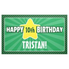 Any Age Star Green Birthday Banner Happy 10th Birthday, Happy Birthday Banners, Outdoor Banners, Word Out, Age, Stars, Words, Green, Sterne