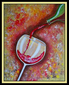 Pouring Wine, Wine Painting, Wine And Art Parties