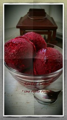 Sorbet Cassis | Une Petite Faim Raspberry, Strawberry, Sorbets, Watermelon, Biscuits, Ice Cream, Cooking, Recipes, Mousse