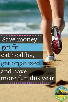 Save money, get fit, eat healthy, get organized and have more fun this year - Living On The Cheap Ways To Save Money, Money Tips, Money Saving Tips, Buying First Home, Healthy Habits, Eat Healthy, Saving For Retirement, Frugal Living Tips, Financial Tips