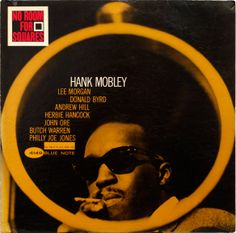"""Hank Mobley """"No room for squares"""""""