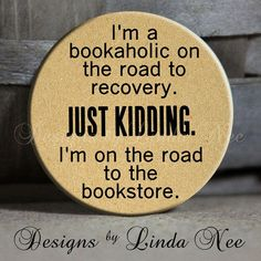 I'm a bookaholic on the road to recovery. JUST KIDDING. I'm on the road to the bookstore. #bookishlove #bookbloggers #bookish