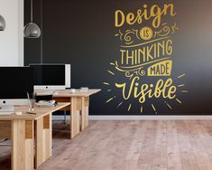 The Design Made Visible Office Decal is ideal for quickly and easily transform any office workspace. Office Workspace, Office Walls, Office Decor, Office Signs, Office Interior Design, Office Interiors, Interior Design Inspiration, Interior Sketch, Exterior Design