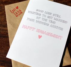 Haha! Bought one of these from Etsy and it was fab!  Wedding & Engagement Cards http://lovelayladesigns.co.uk