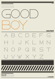 Good Boy display type I really enjoy the serifs on this font. I think they are really interesting.