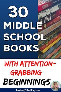 30 middle school novels to grab your students' attention and keep them reading! http://TeachingELAwithJoy.com