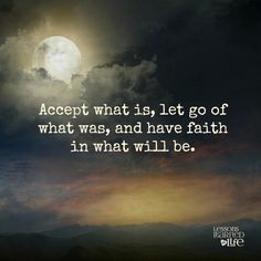 Lessons Learned in Life   What will be.