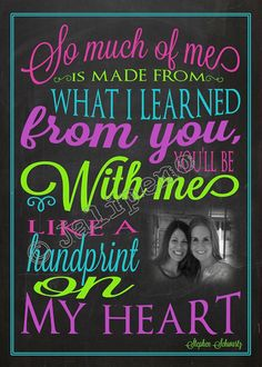 """So much of me is made from what I learned from you, you'll be with me like a handprint on my heart"" - Printable Personalized CUSTOM Photo Print Wall Art by Jalipeno from the Broadway musical ""Wicked"" song ""For Good"". It's the perfect, personalized gift for a teacher, professor, dance teacher, coach, bridesmaid, co-worker, boss, assistant, friend, etc. and for so many occasions - retirement, thank you, moving away, graduation, end of season, etc. Check the shop for more colors and Wicked…"