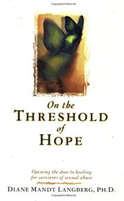 """Dr. Diane Langberg was our guest on May 21 to talk about surviving the trauma of sexual abuse. She has a book on this subject called """"On the Threshold of Hope."""""""
