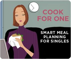Recipes for One: Easy Meals for One Person | SOS Cuisine. LOL me