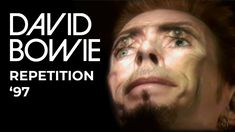 David Bowie - Repetition '97 (Official Video) Johnny Was, David Bowie, Music Videos, Lyrics, Youtube, Music, Song Lyrics, Youtubers, Youtube Movies