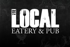 The Local Eatery  Pub- farm to table- menu changes often