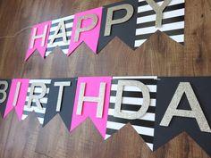Kate Spade Party - Theme - Happy Birthday banner - Pink, Gold, Black, White ( birthday - decorations) by BoldandBashful on Etsy https://www.etsy.com/listing/386837398/kate-spade-party-theme-happy-birthday