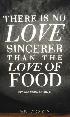 """""""There is no love sincerer than the love of food"""" -- Eat well and be well with Polaner products - polanerallfruit.com #quote #lovetoeat #cook"""