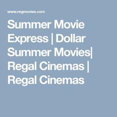 Summer Movie Express | Dollar Summer Movies| Regal Cinemas | Regal Cinemas