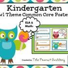 "$8.75 Your kindergarten students will want to read ""OWL"" about the Common Core Standards with these cute posters!"