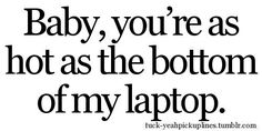 Pick up lines <3