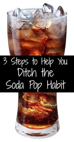 3 Steps to Ditch the Soda Pop Habit -- save money, cut calories, and feel more energetic!