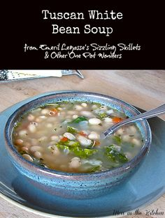 Tuscan White Bean Soup from Emeril's Sizzling Skillets and Other One Pot Wonders via Miss in the Kitchen
