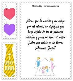 textos para agradecer a mi Padre, versos para agradecer a mi Padre: http://www.consejosgratis.es/frases-bonitas-para-papa/