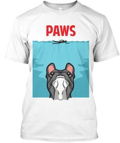 PAWS...French Bulldog edition! At sea, no one can hear you scream! Limited edition and STORE EXCLUSIVE!