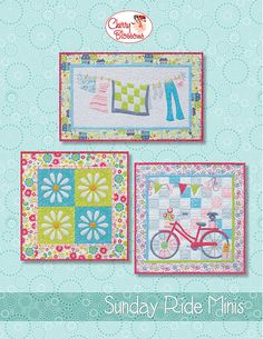 Sunday Ride Minis - What could be more fun than making a miniature? Three Sunday Ride Minis! The all-color applique pattern features simple piecing, full size layout diagrams, and if you enjoy fusible applique.