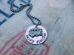 Happy Glamper Necklace Hand Stamped / Charm / by SassyLemonade