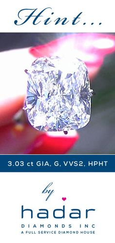Hint to my honey ... by HadarDiamonds.com . 3.03 carat GIA Certified Cushion Cut Diamond.  G color, top-tier VVS2 clarity.  Natural HPHT Diamond.  Ideal for a diamond engagement ring.  ~Yes baby, I do!