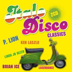 Italo Disco Classics - Italo Disco Classics