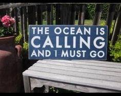 the ocean is calling...
