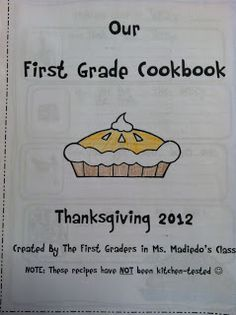 "Great Thanksgiving Activity: Class ""Cookbook""! Wonderful way to work on ""How-To"" Writings!"