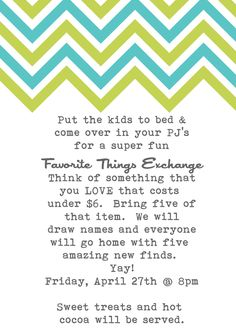 Favorite Things Party--love it, doing it!!