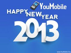 YouMobile wishes you a Happy New Year 2013 ! | YouMobile