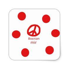 Bosnian Language And Peace Symbol Design Square Sticker - craft supplies diy custom design supply special