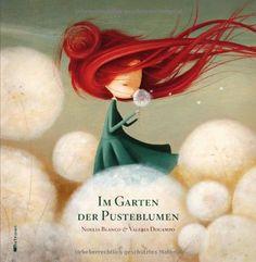 Im Garten der Pusteblumen von Noelia Blanco http://www.amazon.de/dp/3939435805/ref=cm_sw_r_pi_dp_qv0vvb0H4S9DY